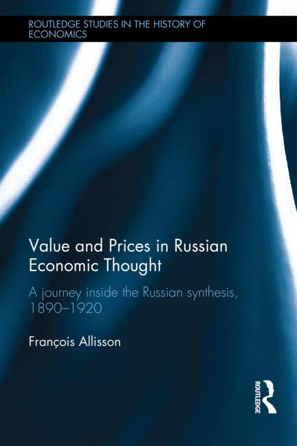Value and Prices in Russian Economic Thought (2015)