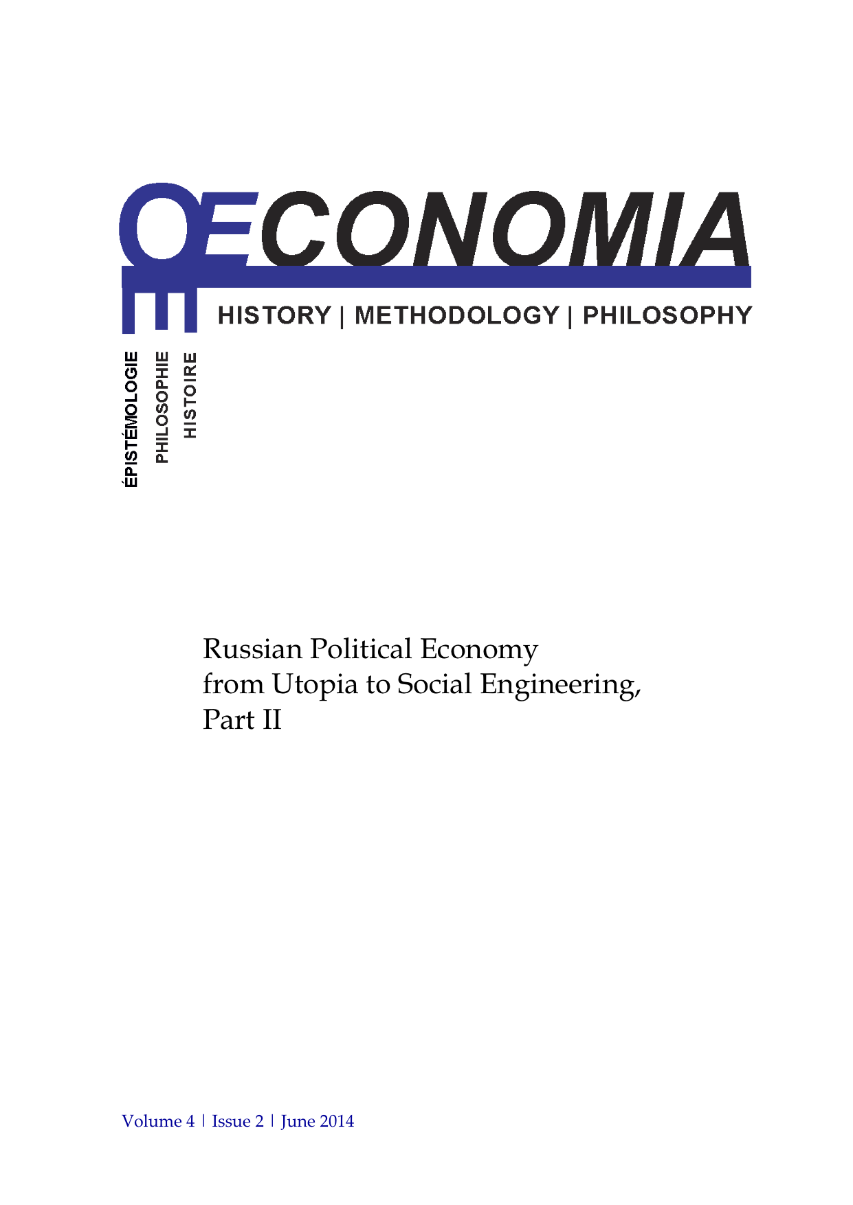 Russian Political Economy from Utopia to Social Engineering (2014)